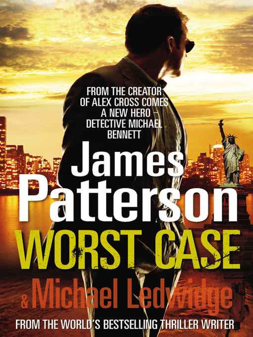 Worst Case (eBook): Michael Bennett Series, Book 3